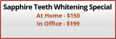 Sapphire teeth whitening special by BVL Family dental Center in Kissimmee, FL